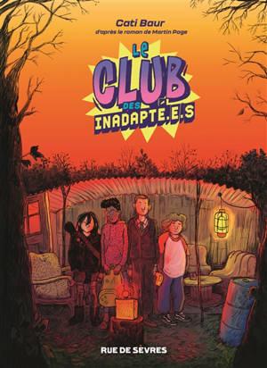 Le club des inadapté.e.s. Volume 1