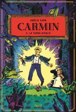 Carmin. Volume 2, La Terra Divalis