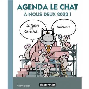 Agenda Le Chat : A nous deux 2022 !