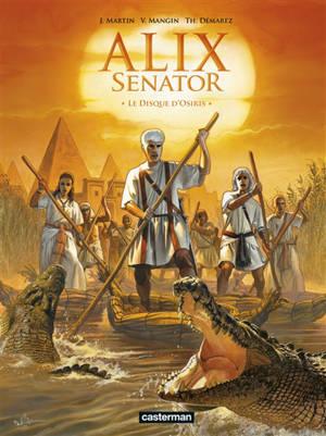 Alix senator. Volume 12, Le disque d'Osiris