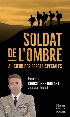 Soldat de l'ombre : au coeur des forces spéciales