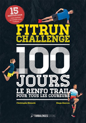 Fitrun challenge : 100 jours : le renfo trail pour tous les coureurs