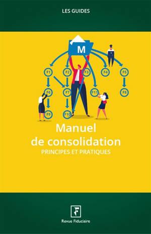 Manuel de consolidation : principes et pratiques : 2021