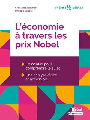 L'économie à travers les prix Nobel