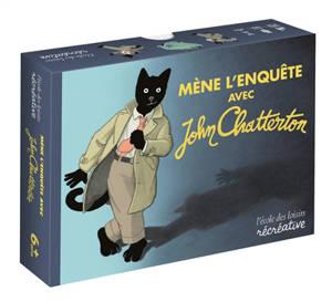 Mène l'enquête avec John Chatterton