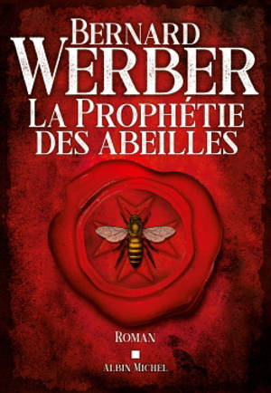 La prophétie des abeilles