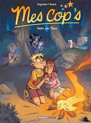 Mes cop's. Volume 13, Seum sur Terre