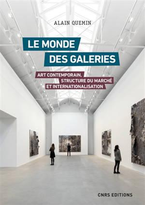 Le monde des galeries : art contemporain, structure du marché et internationalisation