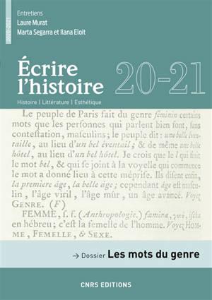 Ecrire l'histoire : histoire, littérature, esthétique. n° 20-21, Les mots du genre