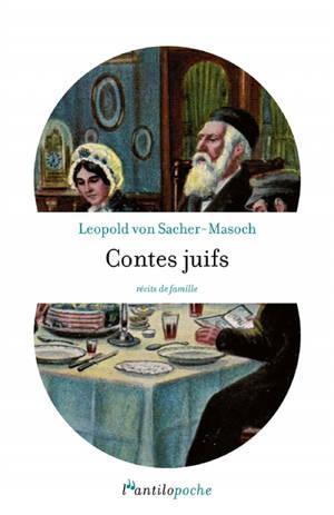Contes juifs : récits de famille