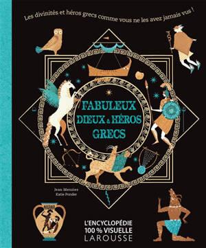 Fabuleux dieux & héros grecs