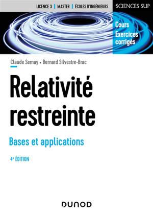 Relativité restreinte : bases et applications : cours et exercices corrigés