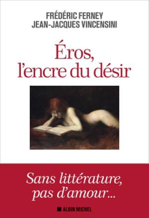 Eros, l'encre du désir