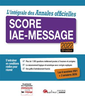 Score IAE-Message : l'intégrale des annales officielles