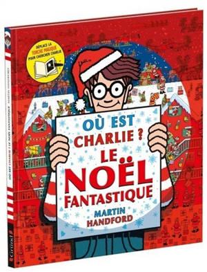 Où est Charlie ? : le Noël fantastique