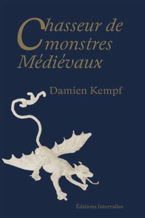 Chasseur de monstres médiévaux