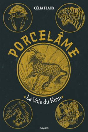Porcelame. Volume 1, La voie du Kirin