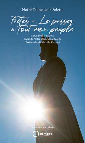 Faites-le passer à tout mon peuple : le manuel du pèlerin