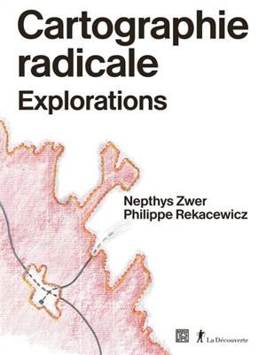 Cartographie radicale : explorations