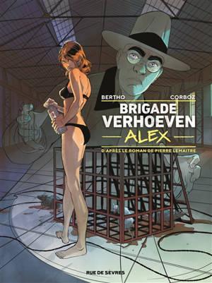 Brigade Verhoeven. Volume 3, Alex