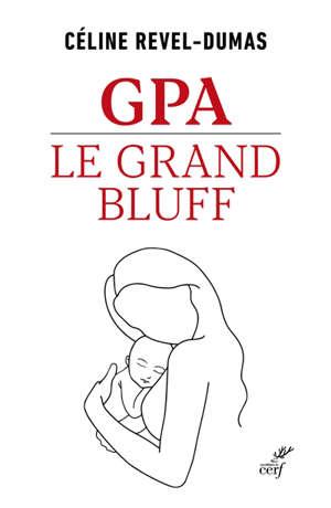 GPA, le grand bluff