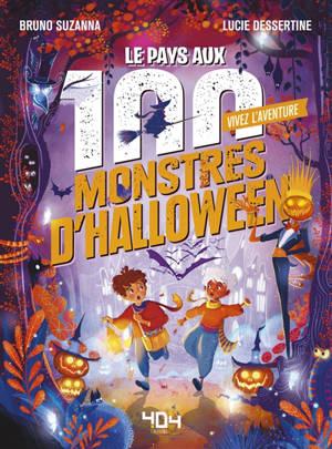 Vivez l'aventure, Le pays aux 100 monstres d'Halloween