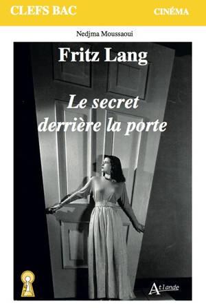 Fritz Lang, Le secret derrière la porte
