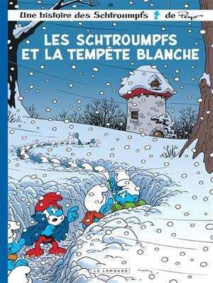 Une histoire des Schtroumpfs. Volume 39, Les Schtroumpfs et la tempête blanche