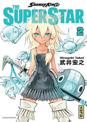 Shaman King : the super star. Volume 2