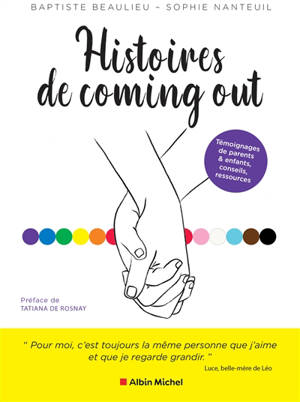 Histoires de coming out : témoignages de parents & enfants, conseils, ressources