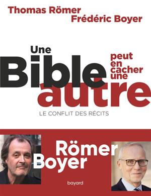 Une Bible peut en cacher une autre : le conflit des récits
