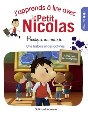 J'apprends à lire avec le Petit Nicolas. Volume 5, Panique au musée