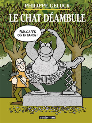 Philippe Geluck : Le Chat déambule