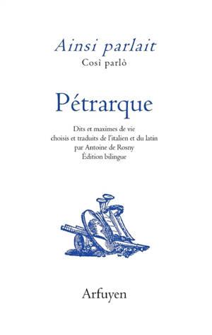 Ainsi parlait Pétrarque = Cosi parlo Pétrarque