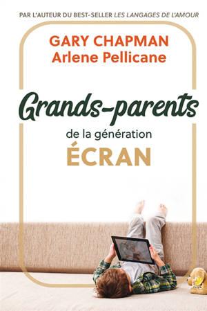 Grands-parents de la génération écran