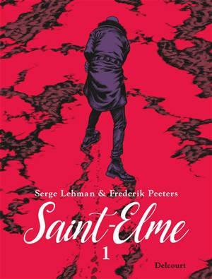 Saint-Elme. Volume 1, La vache brûlée