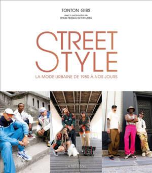 Street style : la mode urbaine de 1980 à nos jours
