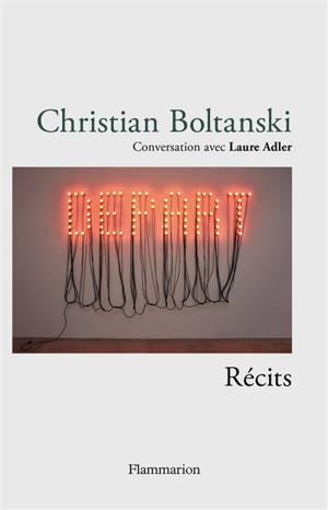 Christian Boltanski : conversation avec Laure Adler : récits