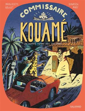 Commissaire Kouamé. Volume 2, Un homme tombe avec son ombre