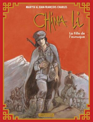 China Li. Volume 3, La fille de l'eunuque