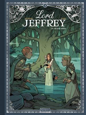 Lord Jeffrey. Volume 3, Le val sans retour