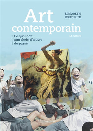 Art contemporain : ce qu'il doit aux chefs-d'oeuvre du passé