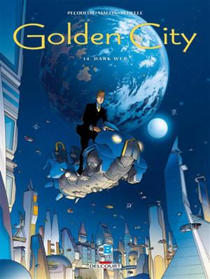 Golden city. Volume 14, Dark web