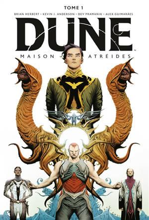 Dune : la maison Atréides. Volume 1