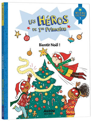Les héros de 1re primaire, Bientôt Noël ! : niveau 1