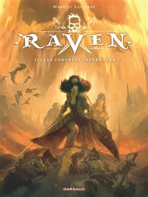 Raven. Volume 2, Les contrées infernales