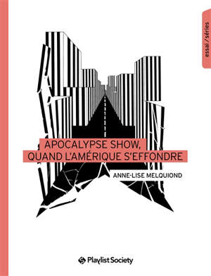 Apocalypse show : quand l'Amérique s'effondre