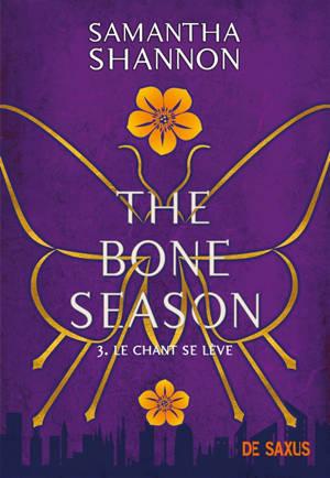 The bone season. Volume 3, Le chant se lève