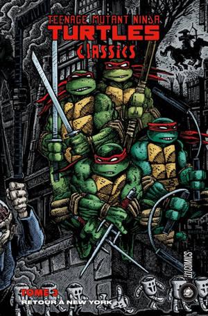 Teenage mutant ninja Turtles : classics. Volume 3
