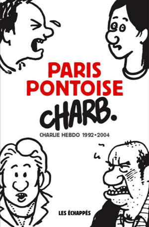 Paris-Pontoise : Charlie hebdo 1992-2004